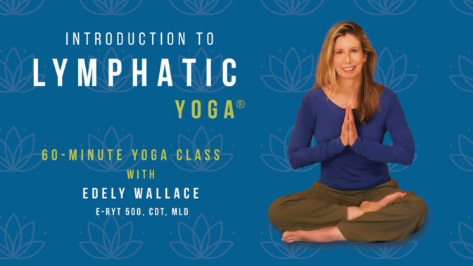 Introduction to Lymphatic Yoga® Class